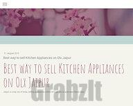 Best way to sell Kitchen Appliances on Olx Jaipur – selectyourway